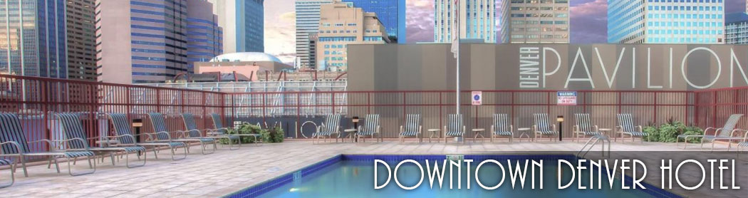 Downtown Denver Hotel