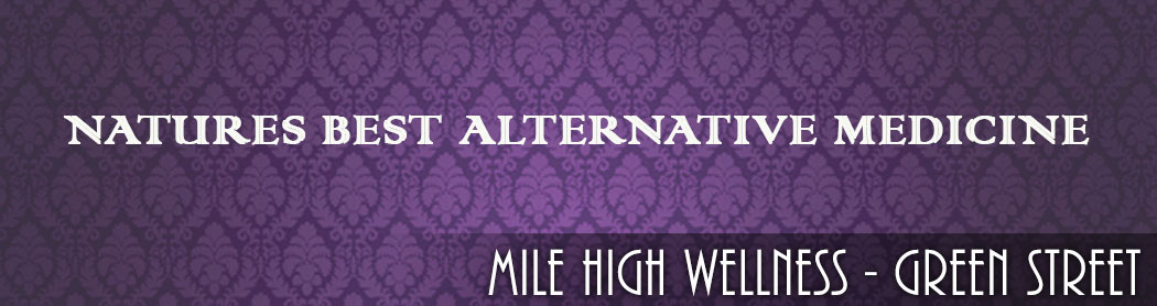 mile_high_wellness_green_street_denver_recreational_marijuana