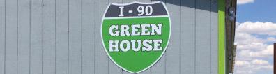 i-90 Greenhouse