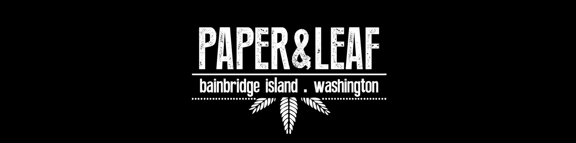 Paper and Leaf Bainbridge Washington